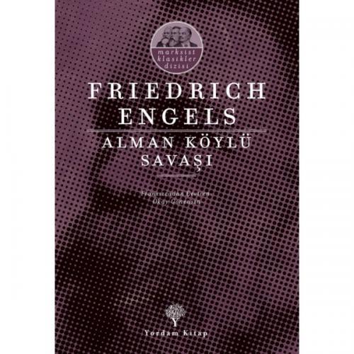 ALMAN KÖYLÜ SAVAŞI Friedrich ENGELS