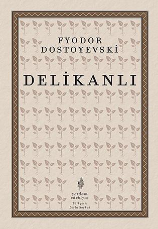 DELİKANLI Fyodor DOSTOYEVSKI