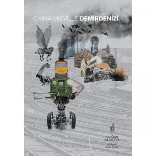 DEMİRDENİZİ China MIÉVILLE