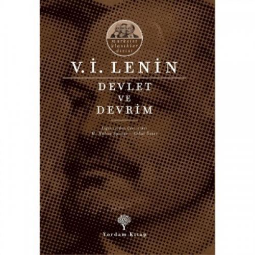 DEVLET VE DEVRİM Vladimir İlyiç LENİN