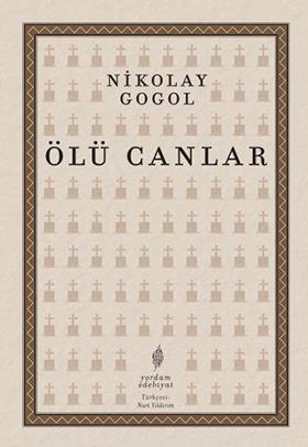 ÖLÜ CANLAR Nikolay GOGOL