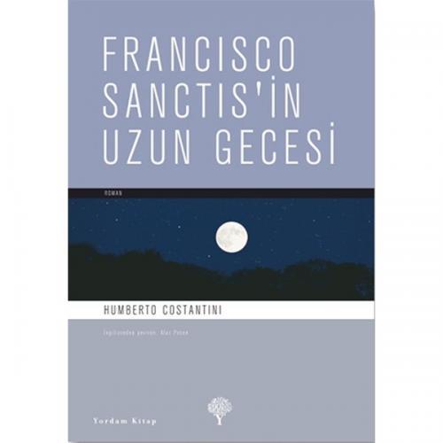 FRANCISCO SANCTIS'İN UZUN GECESİ