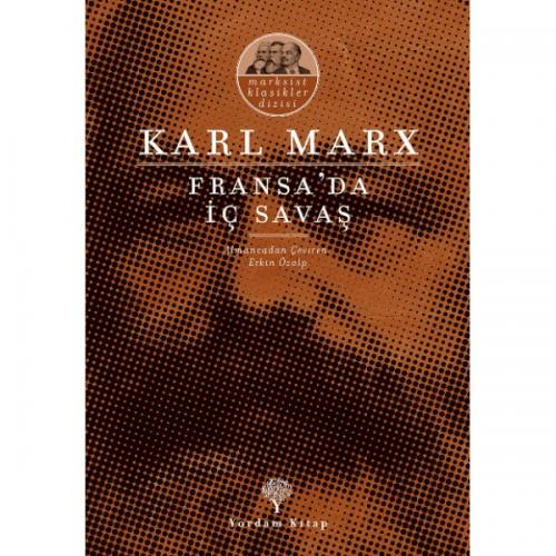 FRANSA'DA İÇ SAVAŞ Karl MARX