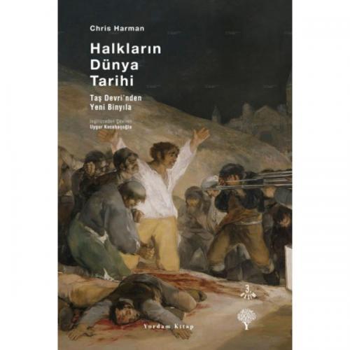 HALKLARIN DÜNYA TARİHİ Taş Devri'nden Yeni Binyıla (Ciltli) Chris HARM