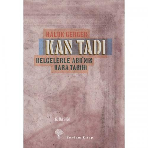 KAN TADI Belgelerle ABD'nin Kara Tarihi