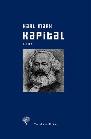 KAPİTAL Cilt: I (Ciltli) Karl MARX