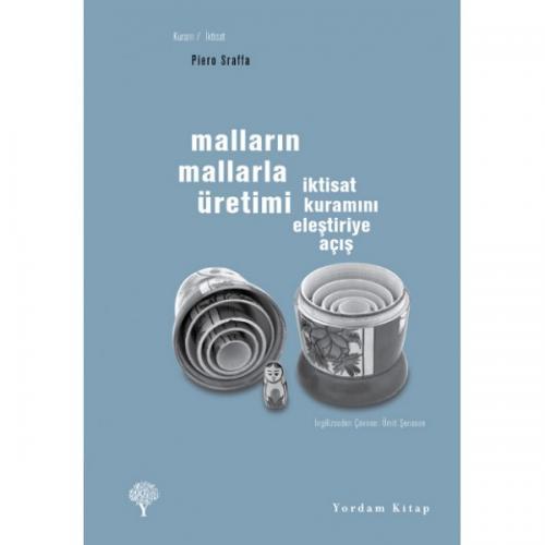 MALLARIN MALLARLA ÜRETİMİ İktisat Kuramını Eleştiriye Açış