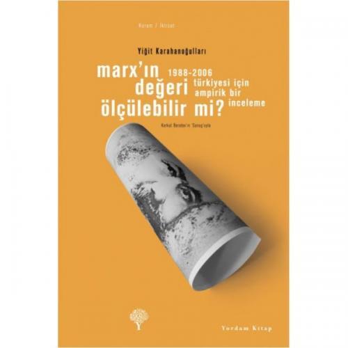 MARX'IN DEĞERİ ÖLÇÜLEBİLİR Mİ?