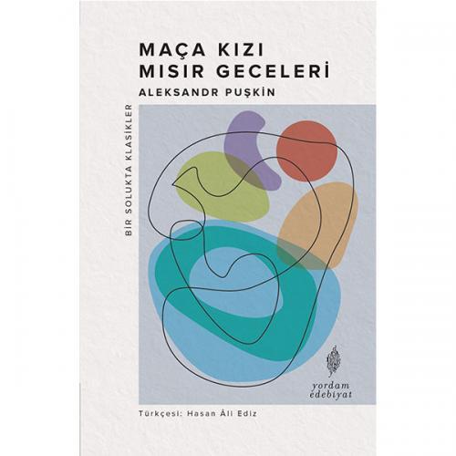 MAÇA KIZI-MISIR GECELERİ Aleksandr PUŞKİN
