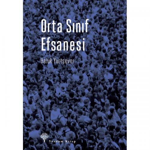 ORTA SINIF EFSANESİ Haluk YURTSEVER
