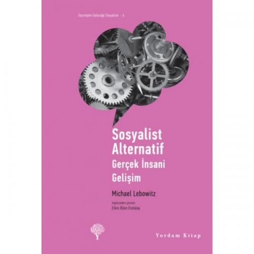 SOSYALİST ALTERNATİF Michael A. LEBOWITZ