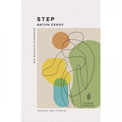 STEP (Bir Yolculuk Hikâyesi) Anton ÇEHOV