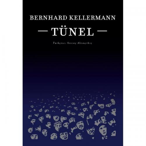 TÜNEL Bernhard KELLERMANN