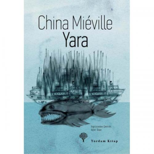 YARA China MIÉVILLE