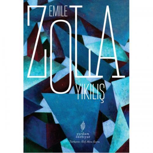 YIKILIŞ Emile ZOLA