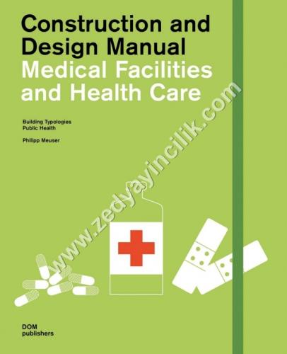 Construction and Design Manual Medical Facilities and Health Care