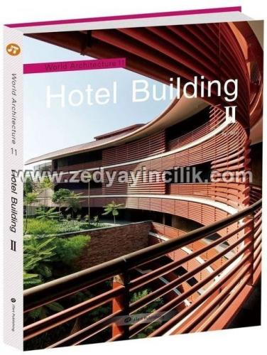 WORLD ARCHITECTRURE  HOTEL BUILDING II