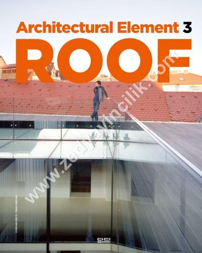 ARCHITECTURAL ELEMENT ROOF Çatı Kitabı